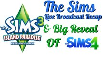 The Sims June 18th Live Broadcast Recap & Big Reveal of Sims 4 | ChillyGamer