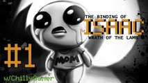 The Binding Of Isaac: Wrath Of The Lamb - (#1) - This Is Not Easy :(