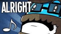 Alright ♪ (Alright)