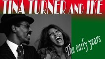 TINA TURNER   Ft. IKE  - TINA TURNER AND IKE: THE EARLY YEARS