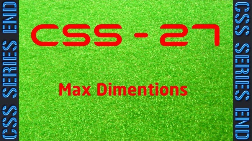 CSS - 27 Max Dimentions - LearnWithSaad