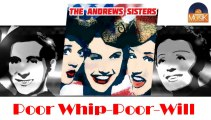 The Andrews Sisters - Poor Whip-Poor-Will (Move Over Move Over) (HD) Officiel Seniors Musik