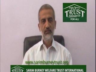 sarim burney trust international