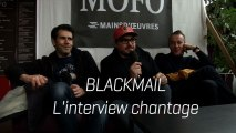 """BLACKMAIL - Interview """"Chantage"""" (Mo'Fo' 2014)"""