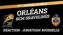 Réaction de Jonathan Rousselle - J17 - Orléans reçoit le BCM Gravelines