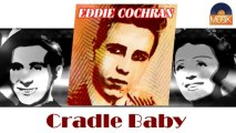 Eddie Cochran - Cradle Baby (HD) Officiel Seniors Musik