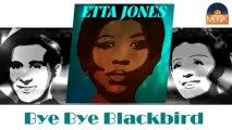 Etta Jones - Bye Bye Blackbird (HD) Officiel Seniors Musik