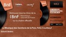 La Musique des Gardiens de la Paix, Félix Coulibeuf - Estoril: Boléro