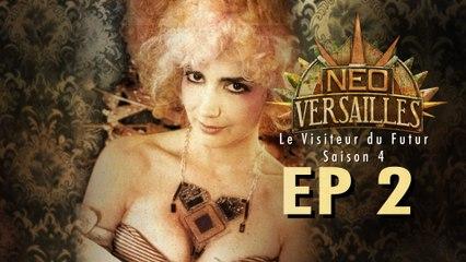 Le Visiteur du Futur - Neo-Versailles - 4x02 - La Cour Royale