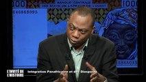 """L'invité de l'histoire du 270114 """"La marche vers l'intégration panafricaine et des diasporas""""   C'est le thème de """"L'invité de l'histoire"""" de ce jour.   Invité : Dogad Dogoui, fondateur d'Africagora, homme politique, chef d'entreprise"""