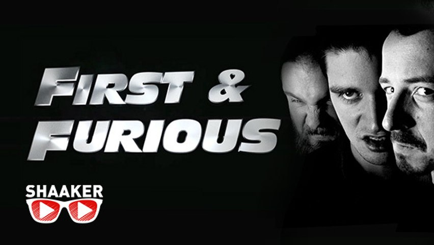 First And Furious - Shaaker