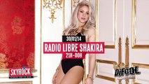 Shakira dans la Radio Libre de Difool.
