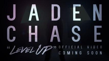 Jaden Chase - Level Up (Webisode 5)