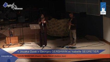 Jouaka Ouvé - Georges GERSHWIN et I. SEGRETIER