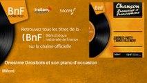 Onesime Grosbois et son piano d'occasion - Milord