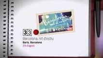 TV3 - 33 recomana - BARCELONA NIT D'ESTIU. BARTS
