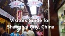 Tourist Visitors Guide to Beautiful Shanghai City.  China Holidays