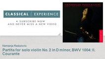 Johann Sebastian Bach : Partita for solo violin No. 2 in D minor, BWV 1004 : II. Courante