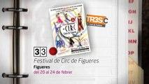 TV3 - 33 recomana - Festival de Circ de Figueres. Figueres