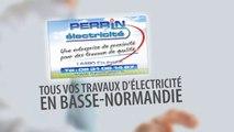ELECTRICIEN. Electricité générale MORTAGNE AU PERCHE  ORNE