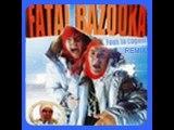 Fatal Bazooka - Fous ta Cagoule(remix)