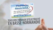 ELECTRICIEN. Electricité générale  BRETTEVILLE L'ORGUEILLEUSE   CALVADOS