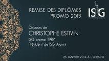 Remise des diplômes ISG promo 2013 - Discours de Christophe Estivin