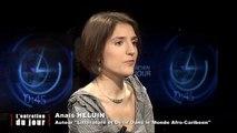 """Entretien du jour du  060114 Anaïs Heluin - auteur de """"Littérature et Désir dans le Monde Afro-caribéen"""""""