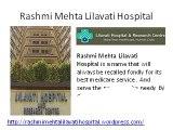 Rashmi Mehta Lilavati Hospital Facilities