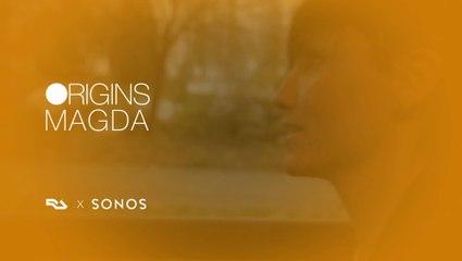 SONOS ORIGINS: Magda