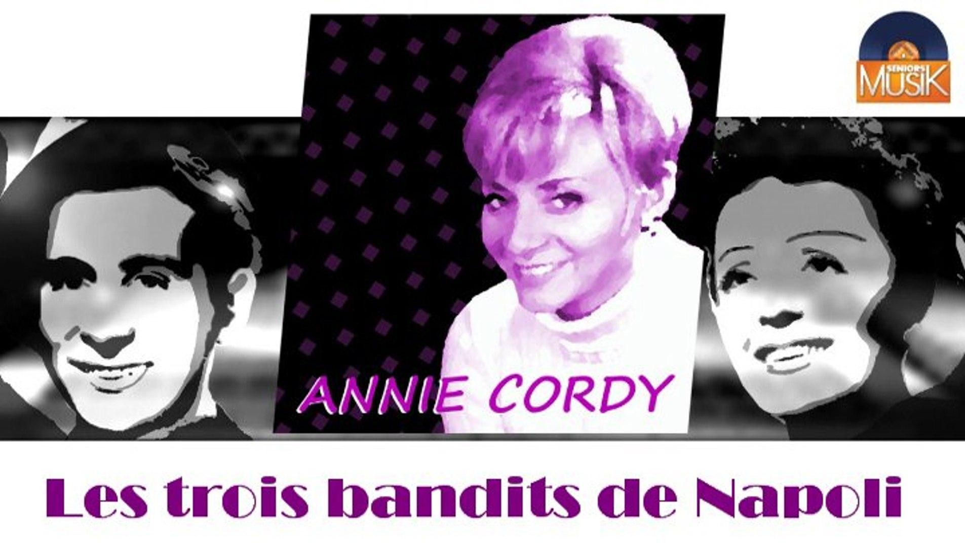 Annie Cordy - Les trois bandits de Napoli (HD) Officiel Seniors Musik
