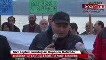 Sivil toplum kuruluşları Sapanca Gölü sahilinde toplandı