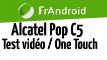 Test video Alcatel Pop C5 OneTouch 720p