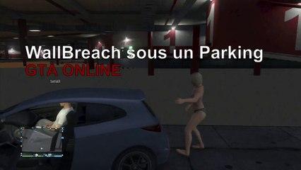 GTA Online - (Wallbreach) Passage sous un Parking à Los Santos