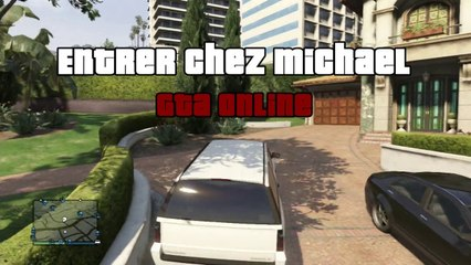 GTA Online - Astuce pour entrer dans la maison de Michael