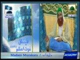 Complete Madani Muzakra Ghyarween Shareef Ep 698 - (11 February - 11 Rabi ul Aakhir) (Part 06)