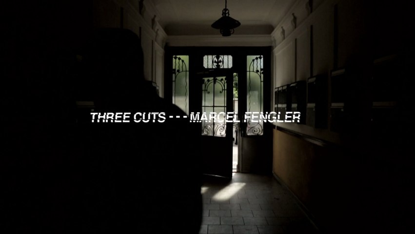 Three Cuts - - - Marcel Fengler
