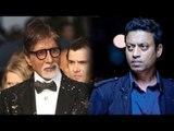 Amitabh Bachchan & Irrfan Khan Come Together For Shoojit Sircar's Piku