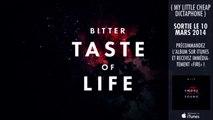 My Little Cheap Dictaphone [MLCD] - Bitter taste of life