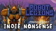 "Indie Nonsense - Robot Legions ""ROBOTS, ROBOTS, EVERYWHERE!"""
