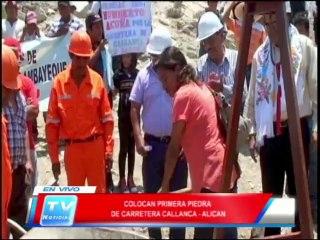 Chiclayo: Colocan primera piedra de obra carretera callanca - alican 18 02 14