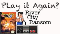 Play it Again? River City Ransom (NES)