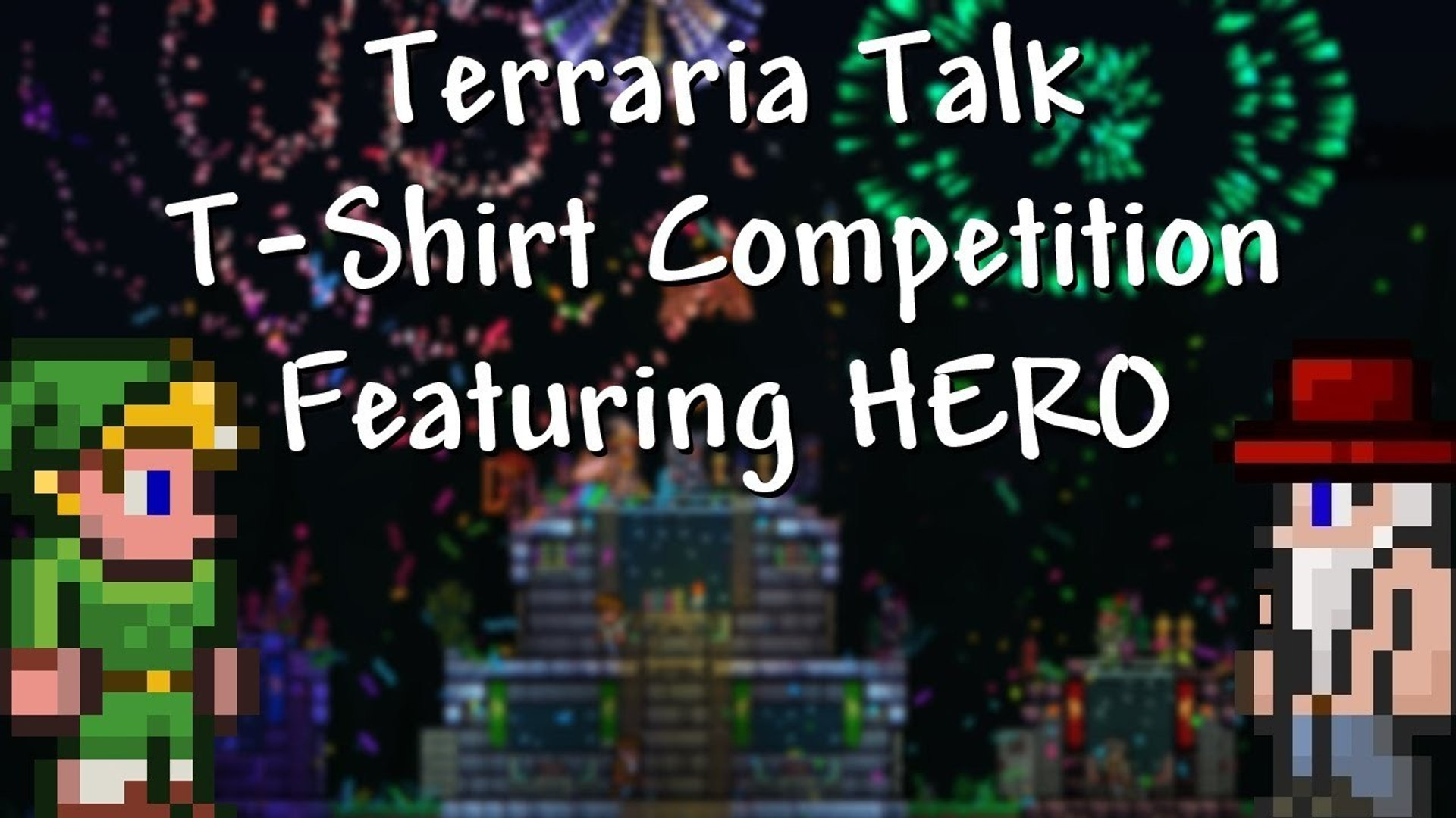 Terraria Talk - T-Shirt Competition - Featuring HERO