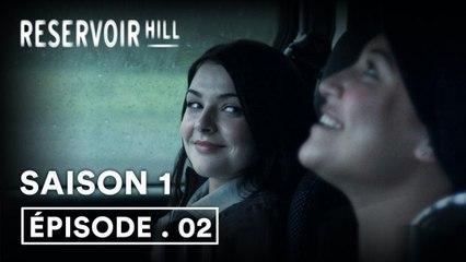 Reservoir Hill 1x02 (VOST)