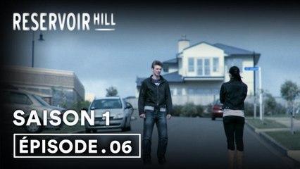 Reservoir Hill 1x06 (VOST)