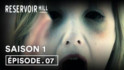 Reservoir Hill 1x07 (VOST)