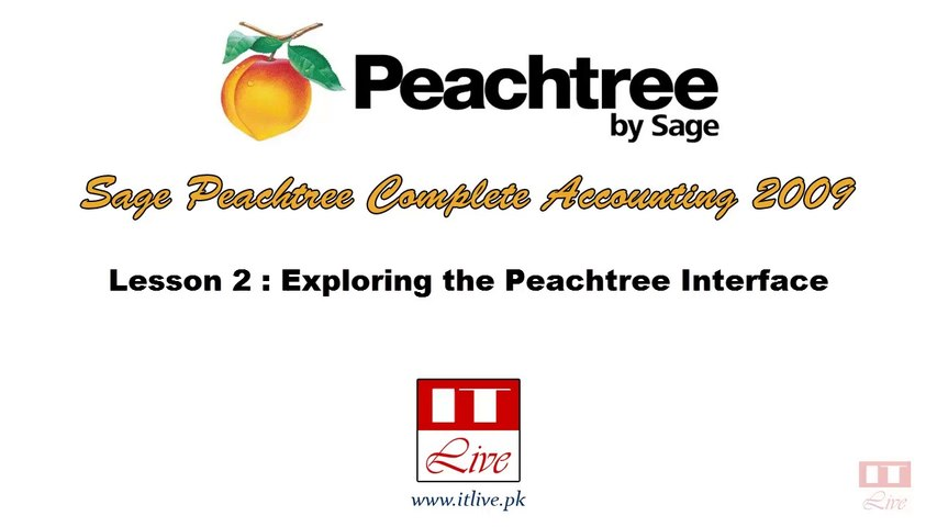 2 - Exploring Sage Peachtree 2009 Interface (Urdu / Hindi)