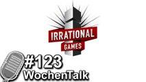 Irrational Games macht dicht, Risen 3 angekündigt - WochenTalk#123 HD