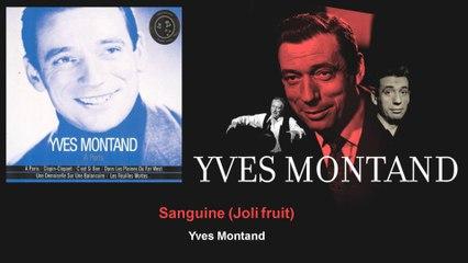 Yves Montand - Sanguine - Joli fruit