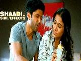5 Reasons to Watch Shaadi Ke Side Effects